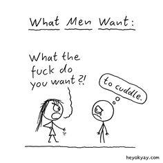 What Men Want :) #comic #cute #cuddle #heyokyay