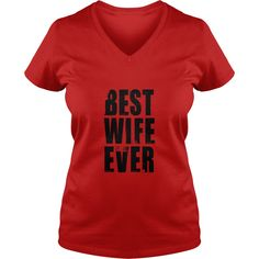 BEST WIFE EVER Womens T-Shirts  #gift #ideas #Popular #Everything #Videos #Shop #Animals #pets #Architecture #Art #Cars #motorcycles #Celebrities #DIY #crafts #Design #Education #Entertainment #Food #drink #Gardening #Geek #Hair #beauty #Health #fitness #History #Holidays #events #Home decor #Humor #Illustrations #posters #Kids #parenting #Men #Outdoors #Photography #Products #Quotes #Science #nature #Sports #Tattoos #Technology #Travel #Weddings #Women