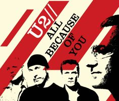 U2- All Because of You