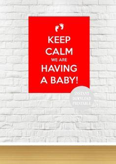 KEEP CALM having a BABY 8x10 Printable by ColourMyRoom on Etsy