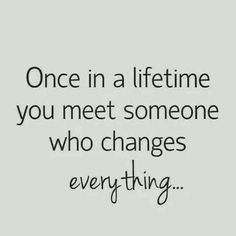 "STILL Waiting... to MEET that SPECIAL.... SOMEONE... Who'll BE My... EVERYTHING... {Isn't that a Barry White song.. ""You're My First ~ My Last ~ My EVERYTHING"" lol}"