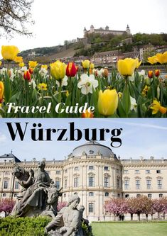 Travel Guide: Würzburg, Germany | Countdown to Friday Germany Destinations, Travel Destinations, Europe Travel Tips, Travel Advice, Native American Map, Best Travel Guides, Visit France, Germany Travel, Austria