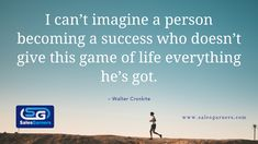 I can't imagine a person becoming a success who doesn't give this game of life everything he's got. – Walter Cronkite #SalesGarners #Monday #mondaythoughts #MondayMotivation #businessgrowth #Marketing #marketingdigital #Busniess #DigitalMarketing #GrowthHacking #success #Growth Lead Generation, Business Quotes, Monday Motivation, I Can, Everything, Digital Marketing, How To Become, Success, Relationship