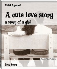 Nidhi Agrawal: A cute love story