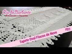Vídeo Aula - Tapete Oval Flocos de Neve Parte1 - YouTube