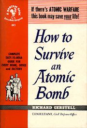 If there's a ATOMIC WARFARE this book may save your life!