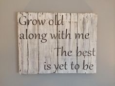 Barn wood quote sign