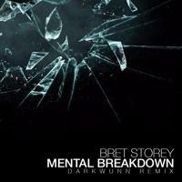 Mental Breakdown (DarkWunN Remix) by bret.storey on SoundCloud