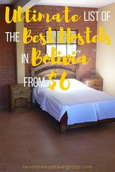 Ultimate List of The Best Hostels in Bolivia - From $6