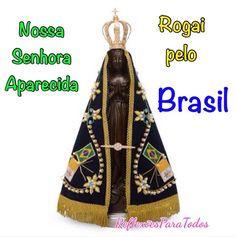 """Nossa Senhora Aparecida, nossa padroeira, rogai pelo Brasil, neste dia em que se comemora nossa Independência e sempre.  Leia """"Independência do Brasil""""."""