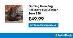 Gaming Bean Bag Recliner Faux Leather Save £30, £49.99 at Beanbagbazaar