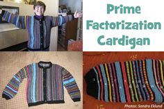 It's a big job to knit a sweater, not to mention a sweater that teaches math. But Sondra Eklund has done just that with her super-colorful, stripey prime factorization cardigan. Forget using a calculator - all she needs to do is look down at her sleeves to do the #math! #bedtimemath