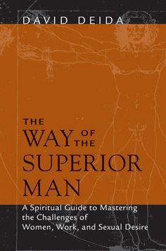 The Way of the Superior Man | David Deida
