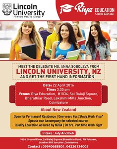 Want to study abroad? New Zealand is one of the best options you have. To know more do come and meet the delegate from Lincoln University, NZ and open a way for a new bright future. The delegate visit arranged by Riya Education, study abroad consultants will take place in Coimbatore , India.