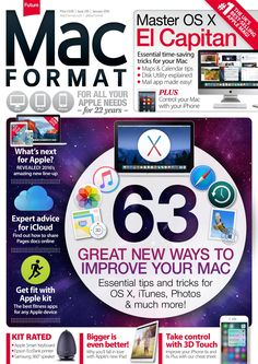 #MacFormat Magazine, #January 2016. 63 great new ways to improve your #Mac.