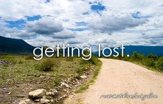 reasons to love being alive: getting lost.