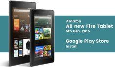 Guía Completa Amazon Fire Tablet: Instalar Play Store sin ROOT