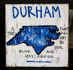 Durham, NC Pin Your College Town! by Simply Southern Signs available on BourbonandBoots.com