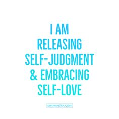 I am releasing self-judgment and embracing self-love. Positive Mantras, Positive Thoughts, Positive Vibes, Motivational Quotes, Inspirational Quotes, Daily Mantra, Empowerment Quotes, Self Compassion, Positive Affirmations