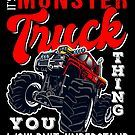 It Is A Monster Truck Thing by teebazaar Big Trucks, Birthday Gifts, Monster Trucks, Christmas Gifts, Hoodies, Shirts, Birthday Presents, Xmas Gifts, Christmas Presents