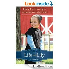 Amazon.com: Life with Lily (The Adventures of Lily Lapp Book #1) eBook: Mary Ann Kinsinger, Suzanne Woods Fisher: Kindle Store