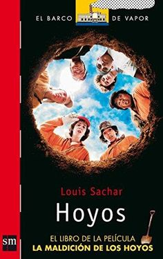 EDUBIB catálogo › Detalles para: Hoyos / Louis Sachar Louis Sachar, Spanish, Fiction, Shit Happens, Books, Ebook Pdf, Google, Products, New Books