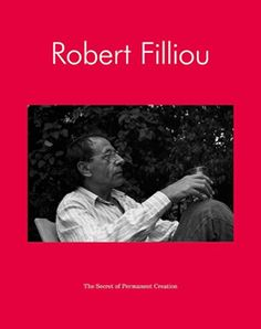 Robert Filliou The Secret of Permanent Creation