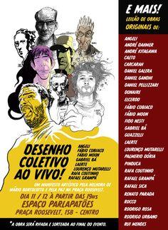 A arte contra a violência acontece em forma de desenho coletivo com autores de histórias de quadrinhos. Dois mega painéis serão pintados ao vivo por Lourenço Mutarelli, Laerte, Rafael Grampá, Gabri…