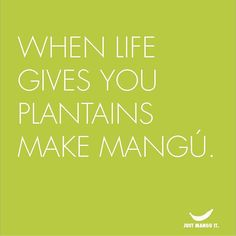 When life gives you plantains... #justmanguit