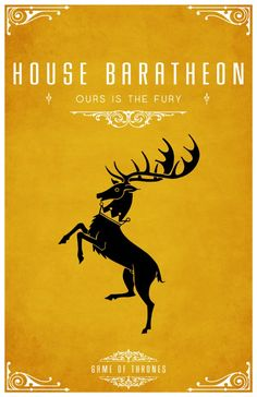 Game of Thrones posters by Tom Gateley    Ours is the Fury: House Baratheon
