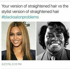 #blacksalonproblems follow @melaninprincess