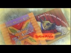 REVIEW LA MAÎTRISE DE L'AMOUR DE DON MIGUEL RUIZ (1CARTE LUE  A LA FIN) - YouTube