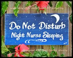 Custom Wording Do Not Disturb Night Nurse by CountAllThingsJoy
