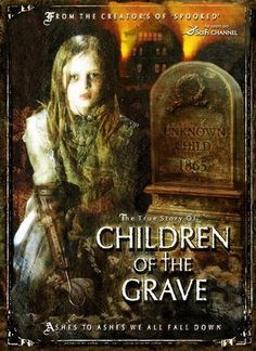 Directed by Christopher Saint Booth, Philip Adrian Booth.  With Keith Age, John Zaffis, Troy Taylor, Steven LaChance. Uncovers the shocking truth, history and haunting of Ghost Children, Poltergeist Kids, Haunted Orphanages and Crybaby Bridges through untold stories of unmarked graves. 2007