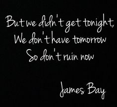 James Bay, Move Together lyrics