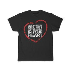 A dog never dies, he's just sleeping in your heart Men's Short Sleeve Tee The Heart Of Man, Your Heart, Short Sleeve Tee, Short Sleeves, Piece Of Clothing, Funny Tshirts, Etsy Shop, Dog, Quotes