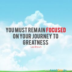 Once you make the Decision to change then you must remain Focused on your New Journey to greatness! Motivational Picture Quotes, Great Quotes, Quotes To Live By, Daily Quotes, Me Quotes, Career Quotes, Cool Words, Wise Words, Les Brown Quotes