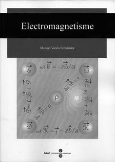 Electromagnetisme / Manuel Varela Fernández #novetatsfiq Red