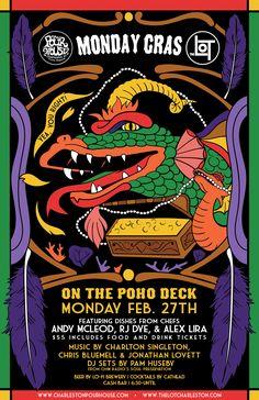 Monday Gras on the Deck :: Monday, February 27th :: The Charleston Pour House :: Charleston, SC