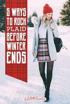 Winter and fall are prime plaid and flannel months. Plaid isn't always known for being the most fashion forward. If you're looking to get some use out of your favorite plaid items before spring, try these great tips.