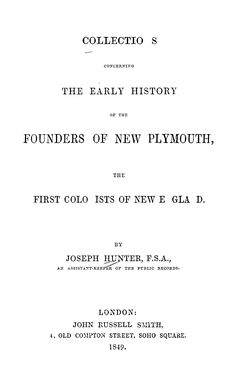 Collections Concerning the Early History of the Founders of New Plymouth Public Records, Plymouth, Biography, Genealogy, Joseph, Woods, Author, Collections