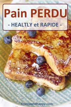 - PAIN PERDU HEALTHY - et super rapide a faire !