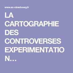 LA CARTOGRAPHIE DES CONTROVERSES EXPERIMENTATION…