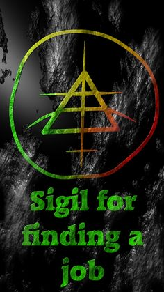 Sigil for finding a job Sigil requests are open!