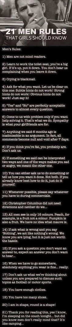 10 Things Guys Wish All Women Knew. See more. 21 Men Rules