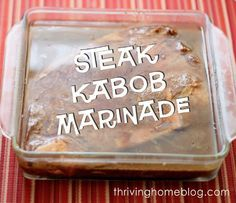 """Steak Kabob Marinade Recipe. We used this recipe on Memorial Day. SOOO delicious. (We added some liquid smoke and some """"Kickin Chicken"""" seasoning.) Will be using this again."""