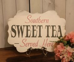 SWEET TEA Sign//Photo Prop/Southern/ Served Here/U Choose Colors/Great Shower Gift/Reception/Event Sign by gingerbreadromantic on Etsy Southern Themed Parties, Southern Wedding Theme, Southern Weddings, Wedding Signs, Wedding Bells, Fall Wedding, Our Wedding, Dream Wedding, Wedding Stuff