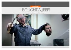 I Bought a Jeep! A funny look at some of Jeep's advertising. — UNSEALED 4x4
