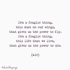 """""""Fragile"""" poem poems poetry klr quotes life love"""