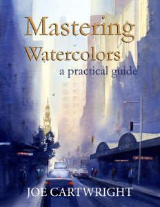 Watercolor Tips on this site. Mastering Watercolours by Joe Cartwright purchase from Amazon.com